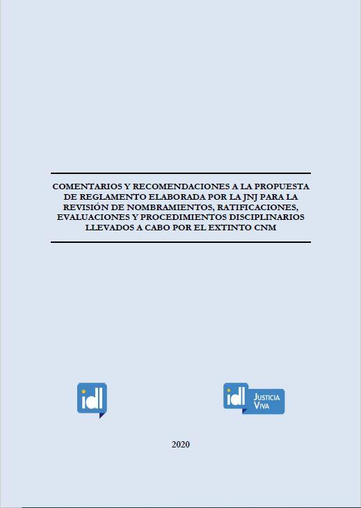 Comentarios y recomendaciones a la propuesta de reglamento de la JNJ para la revisión de procesos vistos por el ex CNM