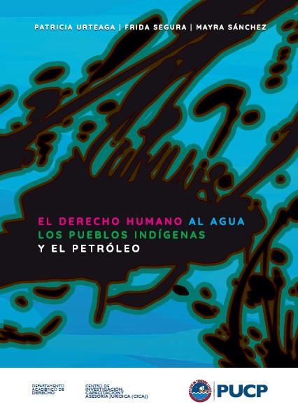 El derecho humano al agua de las comunidades afectadas por el derrame de Cuninico